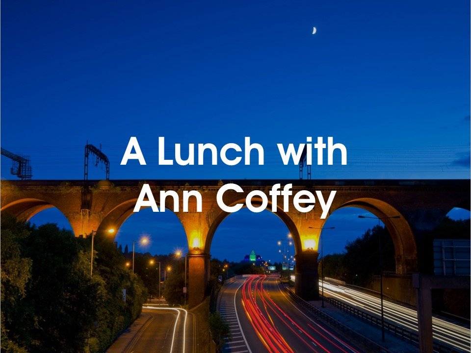 A Lunch with Ann Coffey
