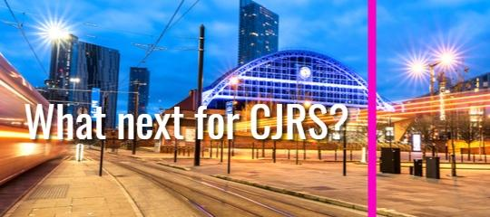 What next for CJRS?