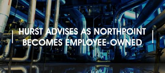 hurst-advises-as-northpoint-becomes-employee-owned.