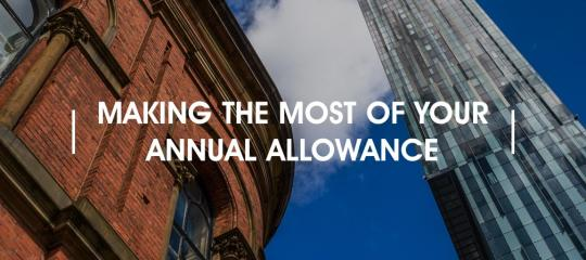 making-the-most-of-your-annual-allowance