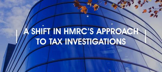 shift-in-hmrc-approach-to-tax-investigations