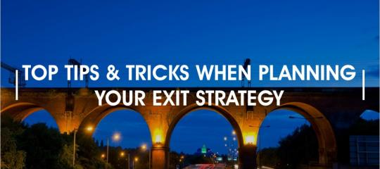 top-tips-and-tricks-when-planning-your-exit-strategy
