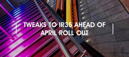 tweaks-to-ir35-ahead-of-april-roll-out.