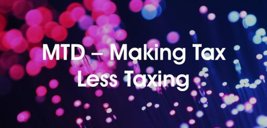 mtd-making-tax-less-taxing
