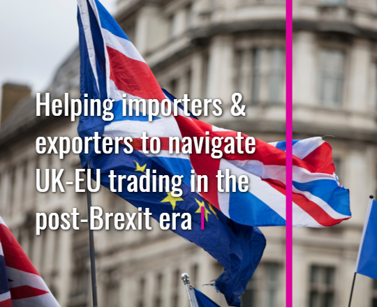 Helping importers and exporters to navigate UK-EU trading in the post-Brexit era
