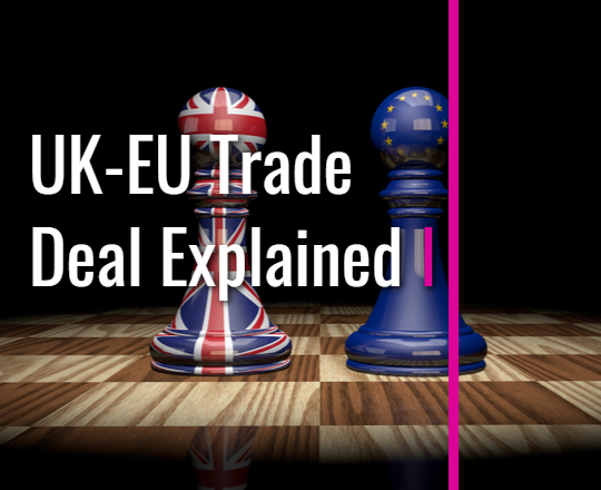HURST UK-EU Trade Deal Explained