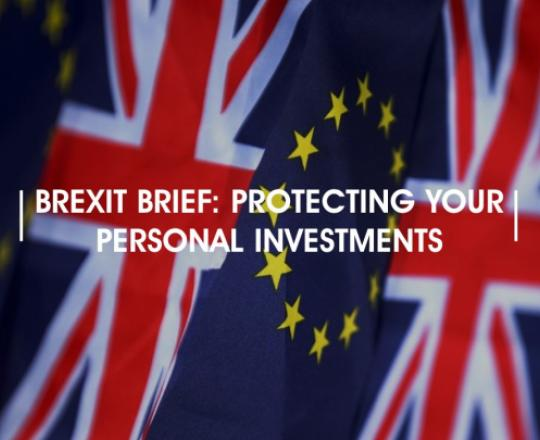 brexit-brief-protecting-your-personal-investments
