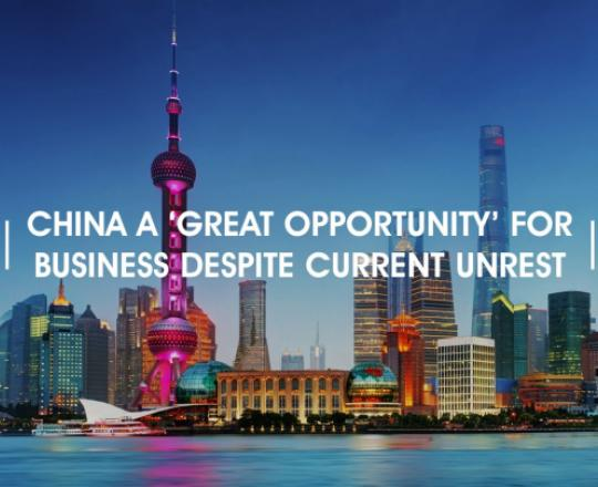 china-a-great-opportunity-for-business-despite-current-unrest