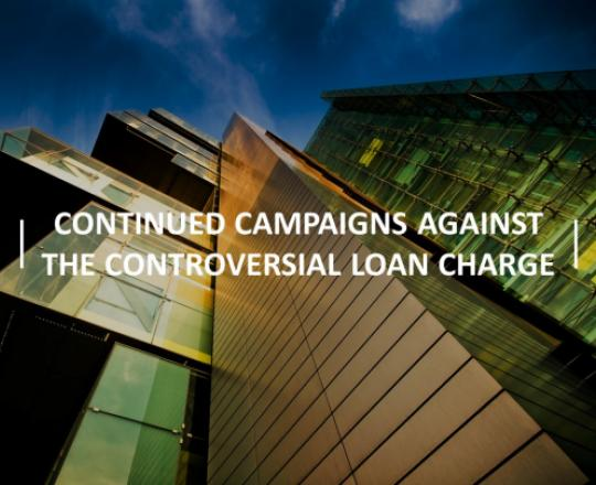 continued-campaigns-against-the-controversial-loan-charge