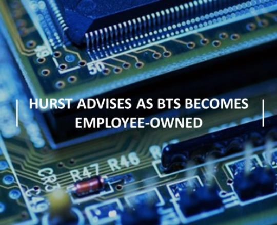 hurst-advises-as-bts-becomes-employee-owned