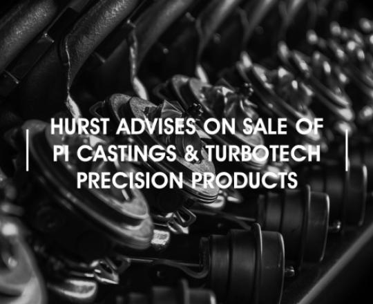hurst-advises-on-sale-of-pi-castings-and-tpp