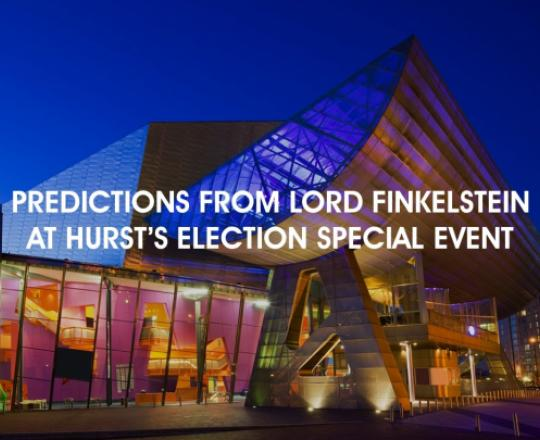predictions-from-lord-finkelstein-at-hurst-election-special-event