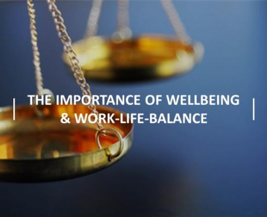 the-importance-of-wellbeing-and-work-life-balance