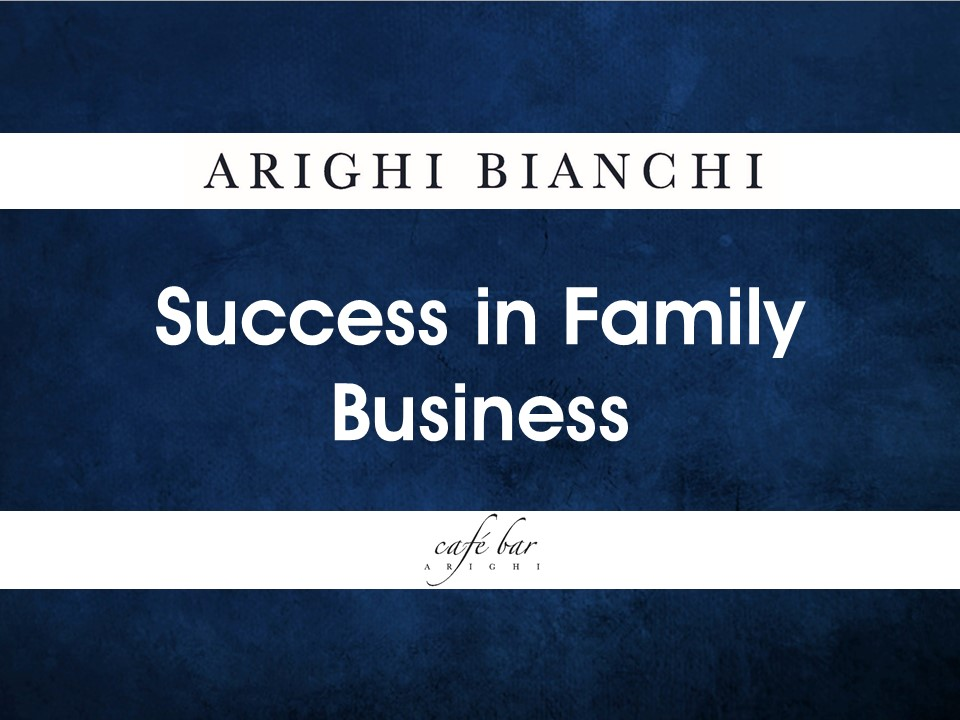 success-in-family-business-arighi-bianchi