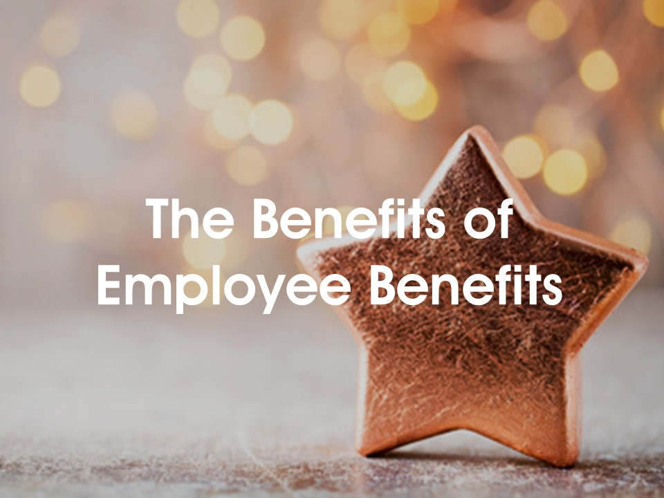 the-benefits-of-employee-benefits